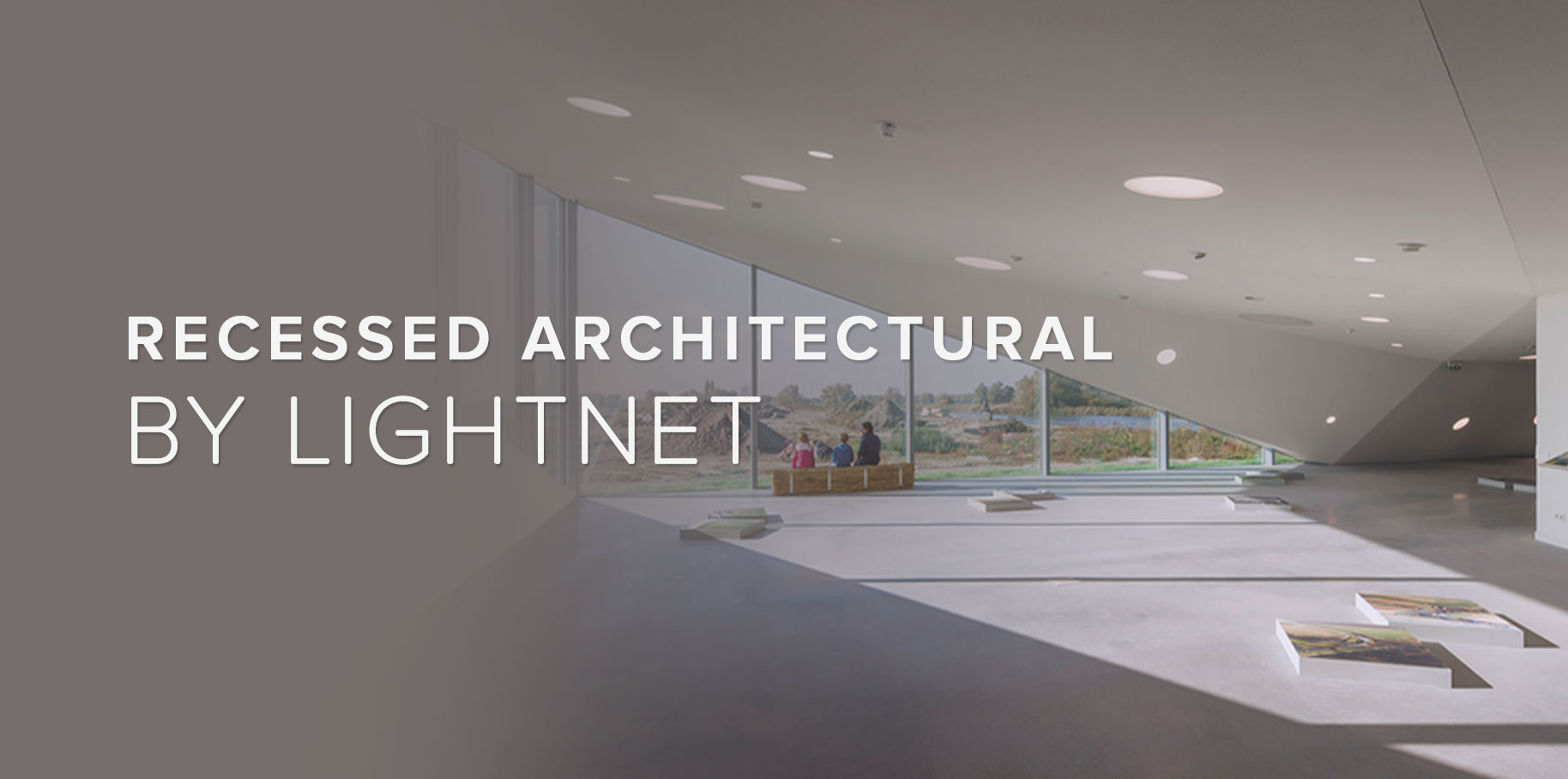 Recessed Architectural by Lightnet