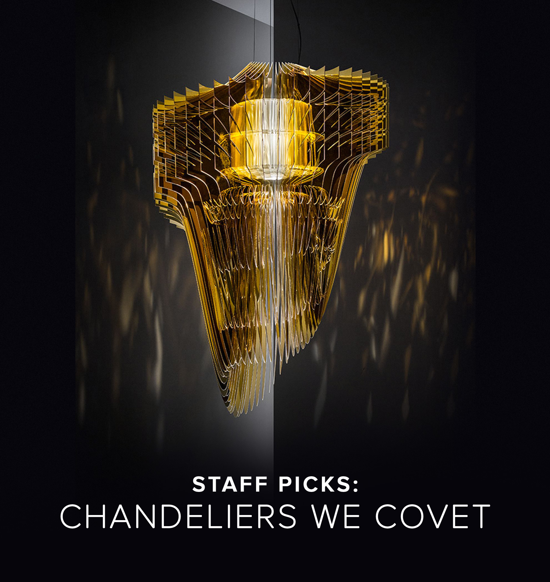 Staff Picks: Chandeliers We Covet